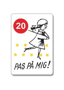 PAS PÅ MIG skilt m/km angivelse-20
