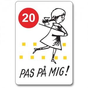 PAS PÅ MIG skilt m/km angivelse